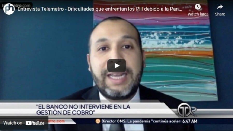 Entrevista Telemetro - Dificultades que enfrentan los PH debido a la Pandemia